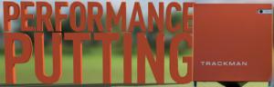 TrackMan Performance Putting
